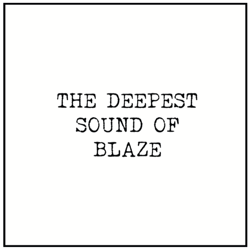 Blaze/THE DEEPEST SOUND OF BLAZE D12""