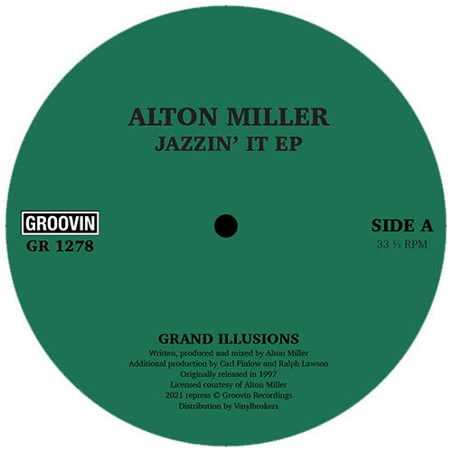 """Alton Miller/JAZZIN' IT EP 12"""""""