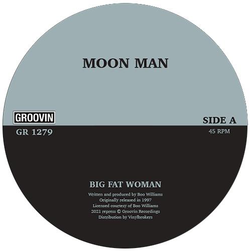 "Moon Man/BIG FAT WOMAN 12"""
