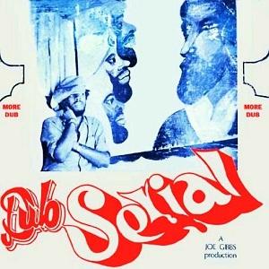 Joe Gibbs/DUB SERIAL LP