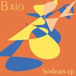 "Baio/SUNBURN EP 12"""