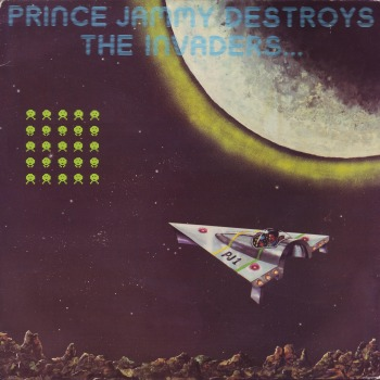 Prince Jammy/DESTROYS THE INVADERS LP