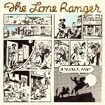 Lone Ranger/HI, YO SILVER LP