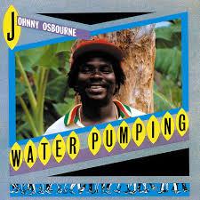 Johnny Osbourne/WATER PUMPING (1983) LP