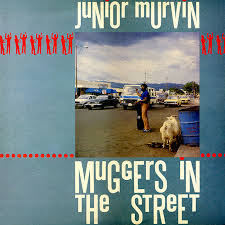 Junior Murvin/MUGGERS IN THE STREET LP