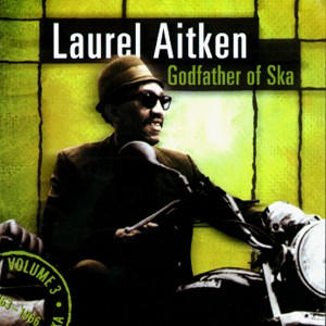 Laurel Aitken/GODFATHER OF SKA(63-66) LP
