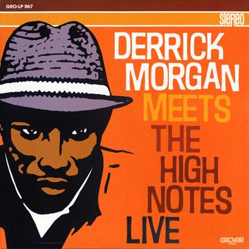 Derrick Morgan/MEETS THE HIGH NOTES LP