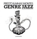 """Presto & Mhax Montes/GENRE JAZZ EP 12"""""""