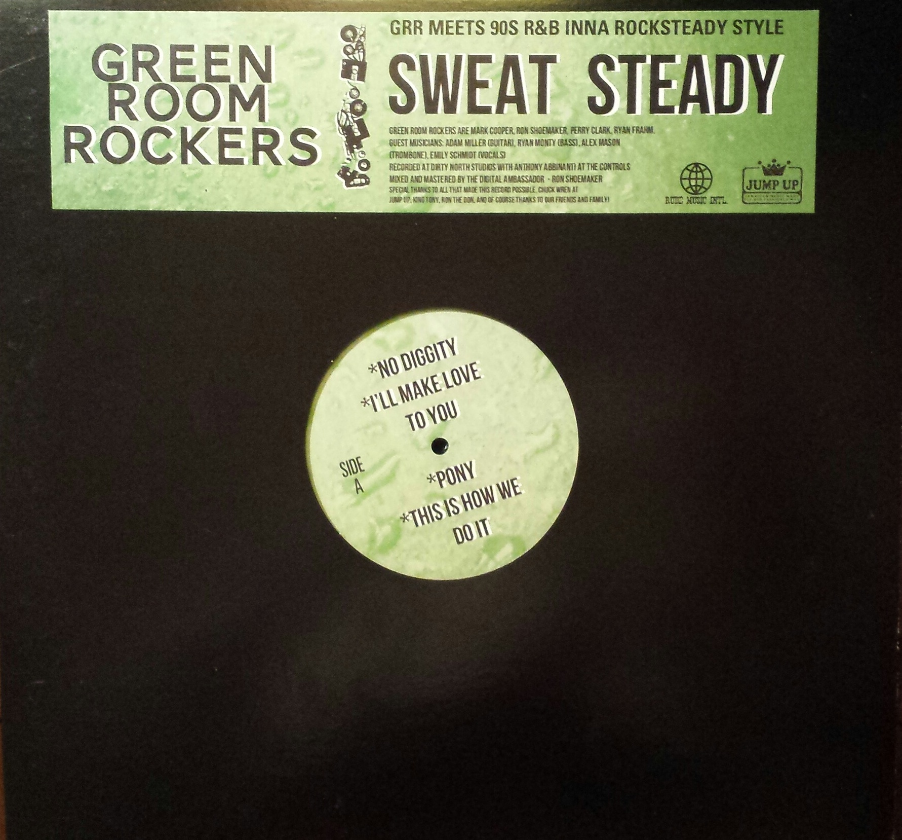 Green Room Rockers/SWEAT STEADY LP