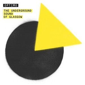 Optimo/UNDERGROUND SOUND OF GLASGOW CD