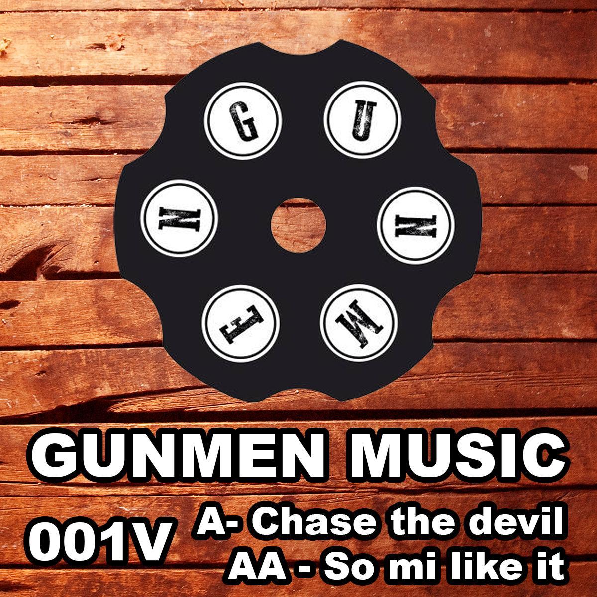 "Gunmen/CHASE THE DEVIL 12"""