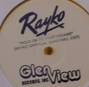"Rayko/HOLD ON TO YOUR EDIT LTD 12"" + CD"