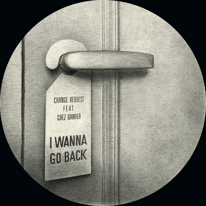 Change Request/I WANNA GO BACK REMIX 12""