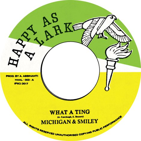 """Michigan & Smiley/WHAT A TING 7"""""""