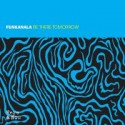 Funkanala/BE THERE TOMORROW CD