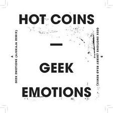 Hot Coins/GEEK EMOTIONS-GERRY READ 12""