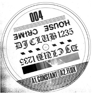 DJ Club 1235/HOUSE CRIME VOL. 4 12""