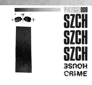 Szch/HOUSE CRIME VOL. 8 12""