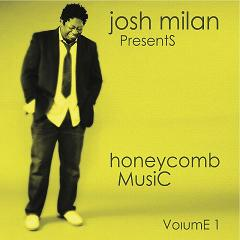 Josh Milan/HONEYCOMB MUSIC VOL.1 DCD