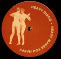 """Heavy Disco/HEAVY MAKES YOU HAPPY 2 12"""""""