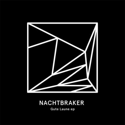 "Nachbraker/GUTE LAUNE EP 12"""