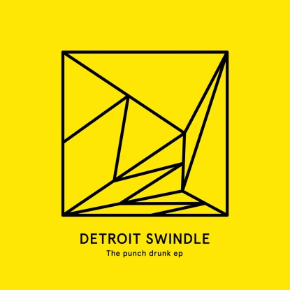 Detroit Swindle/THE PUNCH DRUNK EP 12""