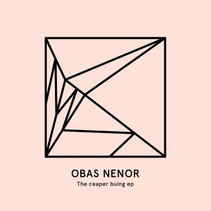 Obas Nenor/CEAPER BUING EP 12""