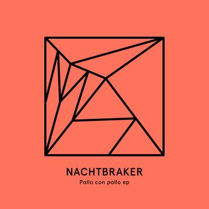 """Nachtbraker/POLLO CON POLLO EP 180G 12"""""""