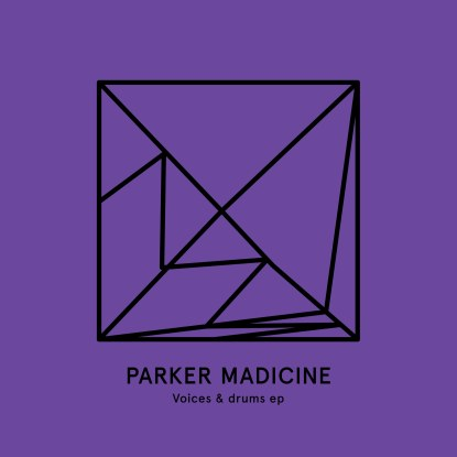 Parker Madicine/VOICES & DRUMS 180G 12""