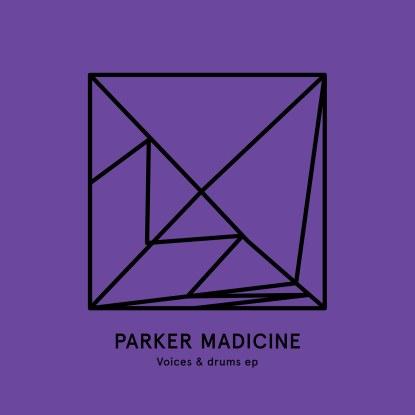 "Parker Madicine/VOICES & DRUMS 180G 12"""
