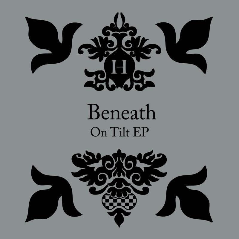 """Beneath/ON TILT EP D12"""""""