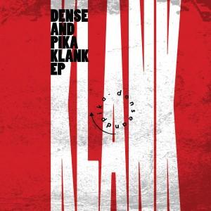 "Dense & Pika/KLANK EP 12"""