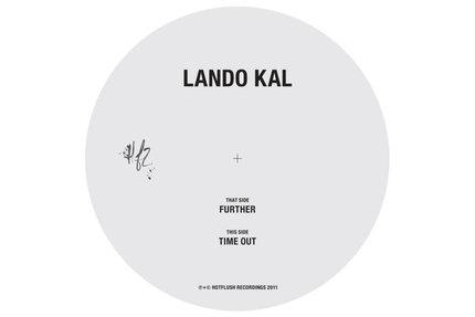 """Lando Kal/FURTHER 12"""""""