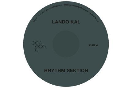"""Lando Kal/RHYTHM SEKTION 12"""""""