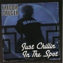 Freddie Cruger/JUST CHILLIN'... CD