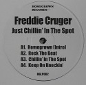 Freddie Cruger/JUST CHILLIN'... DLP