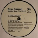 Ron Carroll/WALKING DOWN THE STREET 12""