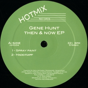 Gene Hunt/THEN & NOW EP 12""