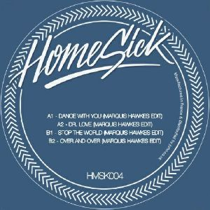 "Marquis Hawkes/HOMESICK #4 12"""