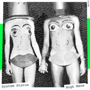 "System Status & Hugh Mane/HANDS 12"""