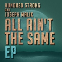 Hundred Strong & Malik/ALL AIN'T EP 12""