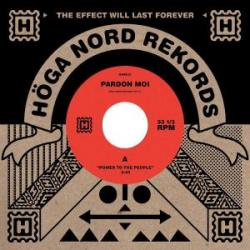 Pardon Moi/POWER TO THE PEOPLE 7""