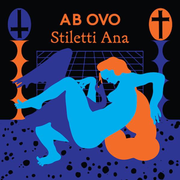 Stiletti Ana/AB OVO LP