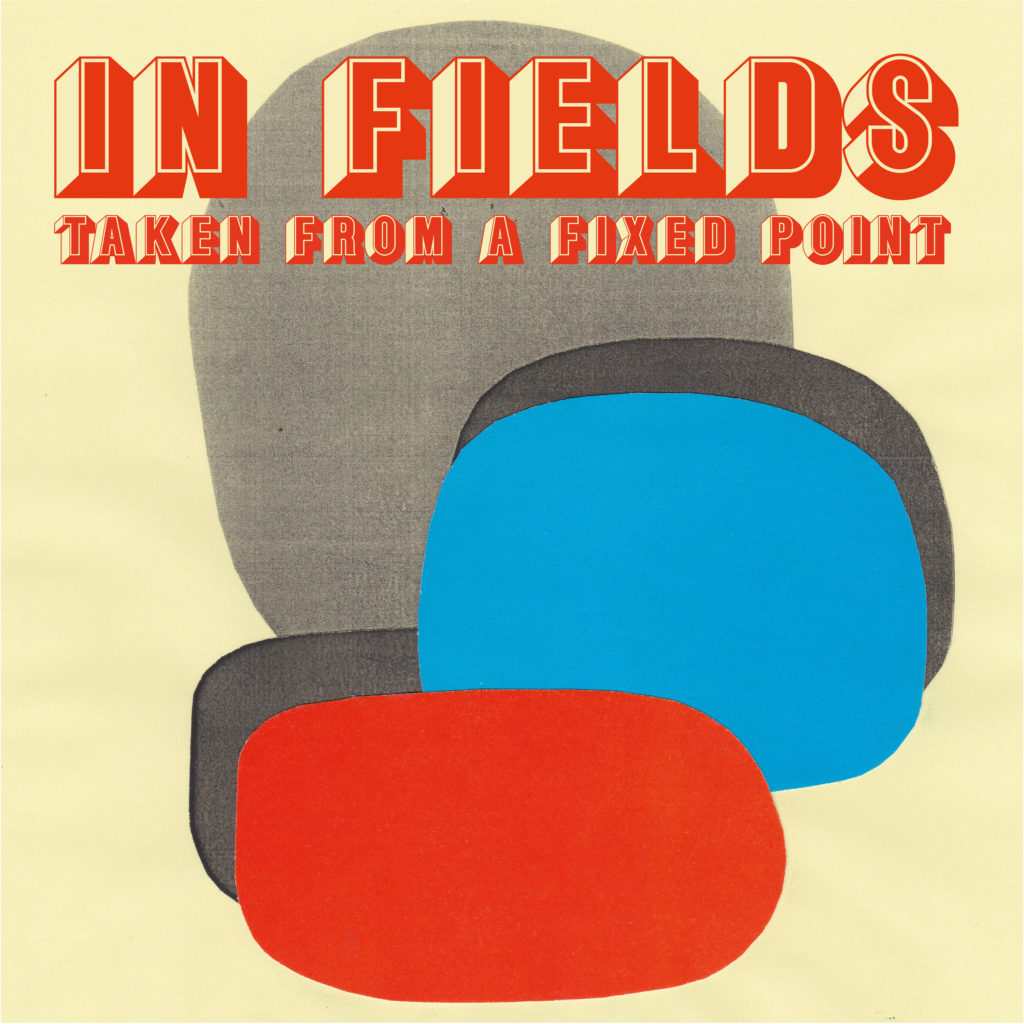 In Fields/TAKEN FROM A FIXED POINT LP