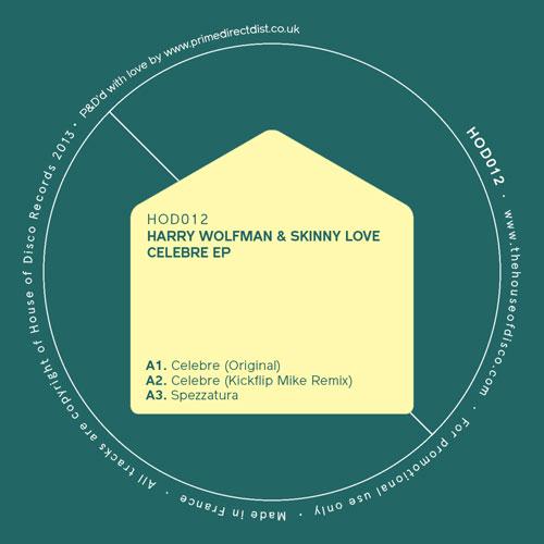 "Harry Wolfman & Skinny Love/CELEBRE 12"""