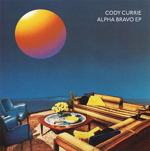 "Cody Currie/ALPHA BRAVO EP 12"""