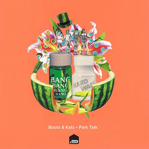 """Boots & Kats/PARK TALK EP 12"""""""