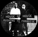 "House Of House/RUSHING TO PARADISE 12"""
