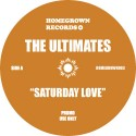 Ultimates, The/SATURDAY LOVE 12""