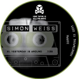 "Simon Weiss/YESTERDAY IS AROUND 12"""